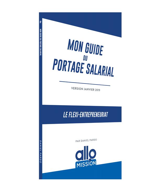 Mon Guide du portage salarial Offert